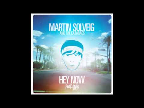 Martin Solveig - Hey Now feat.kyle
