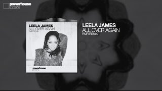 Leela James All Over Again RMR Remix