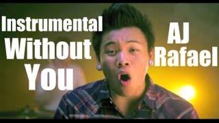 AJ Rafael - Without You Instrumental with Lyrics Arranged by [Musicery]