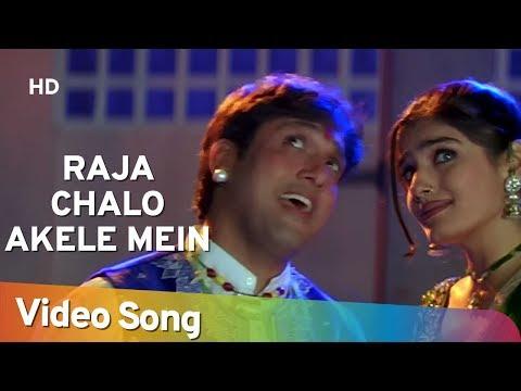 Raja Chalo Akele - Govinda - Raveena Tandon - Rajaji - Alka Yagnik - Kumar Sanu - Hindi Hit Songs