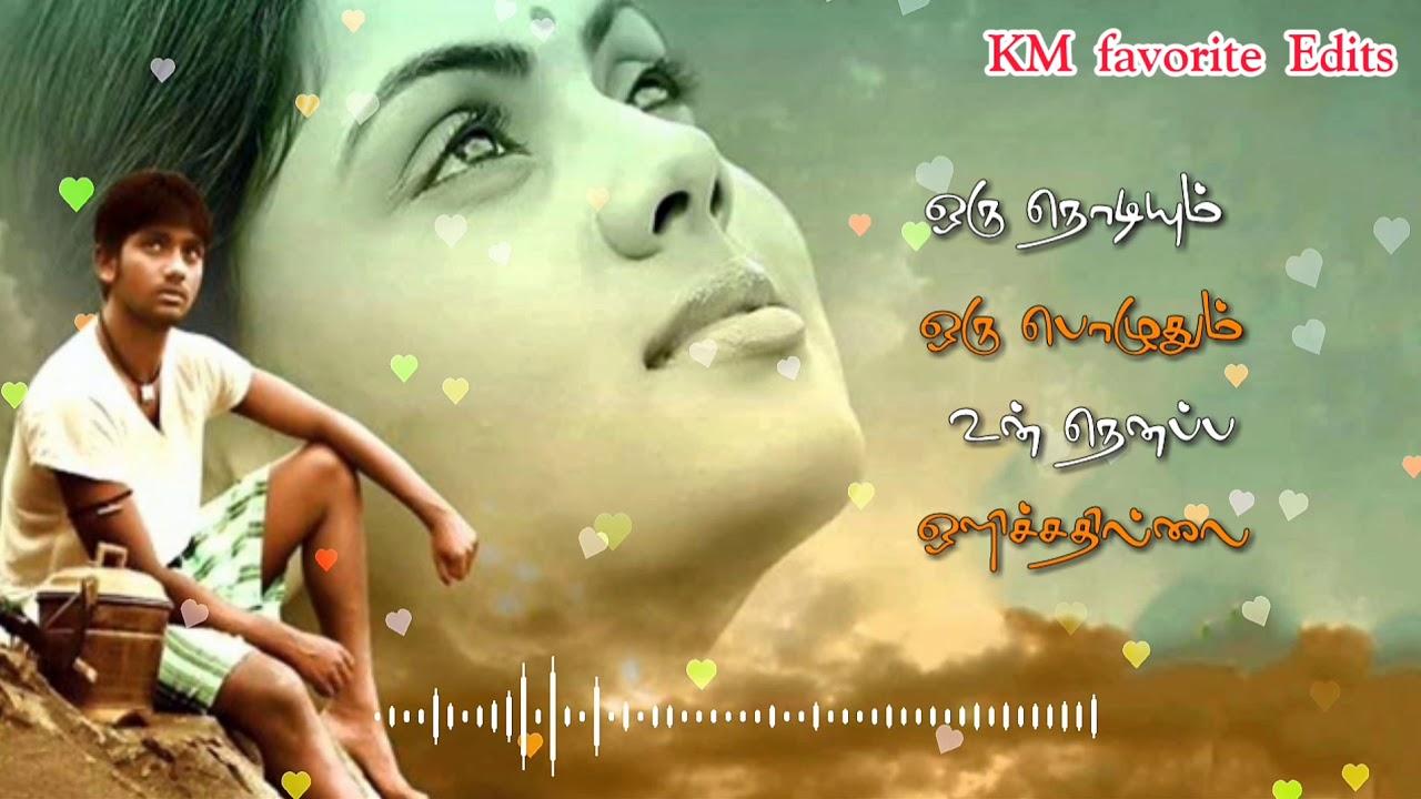 Tamil sad song WhatsApp status video 💞 KM FAVORITE EDITS ...