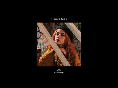 Wanderlust - Travis & Kylie (Official Audio)