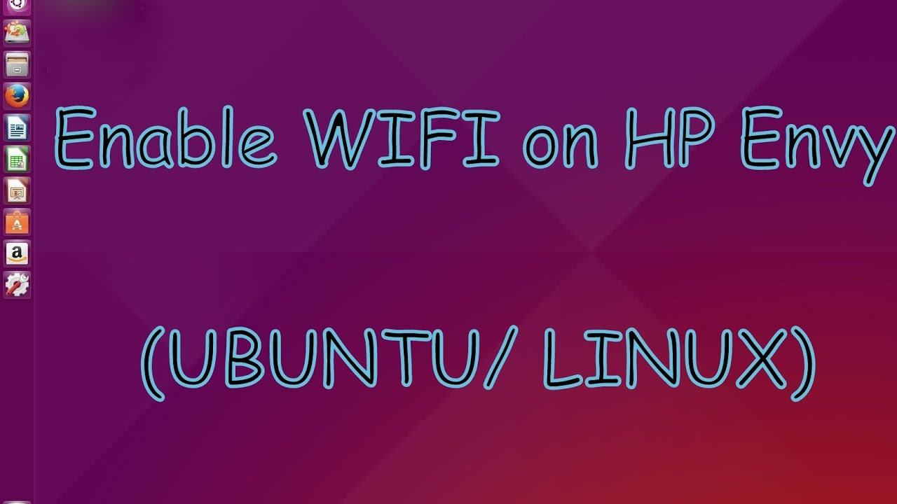 Ubuntu / Linux Wifi Disable Problem Solved on HP Envy