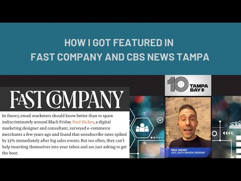 How I Got In Fast Company and CBS News Tampa: Why You Need To Think Of Your Blog Like A PR Person