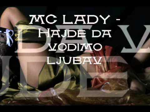 MC Lady - Hajde da vodimo ljubav
