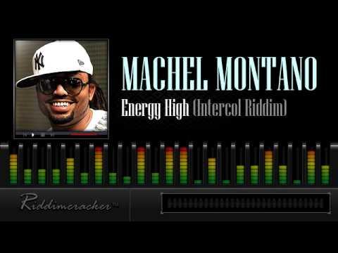 Machel Montano - Energy High (Intercol Riddim) [Soca 2013]