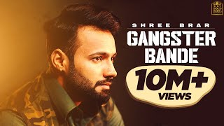 Gangster Bande (Lyrical Video) | Shree Brar | Avvy Sra | Harry Cheema | Latest Punjabi Songs 2018