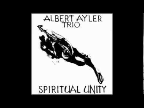 Albert Ayler - Spiritual Unity (full album)