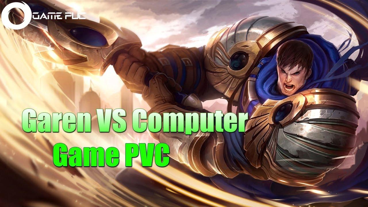 Garen Fight The Machine | Game PVC