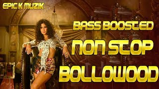 Non Stop Party Song | Non Stop Bollywood/Punjabi Songs | Bass Boosted | Epic K - Muzik | 2018