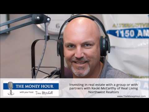 Investing in real estate...with Keoki McCarthy of Real Living Northwest Realtors