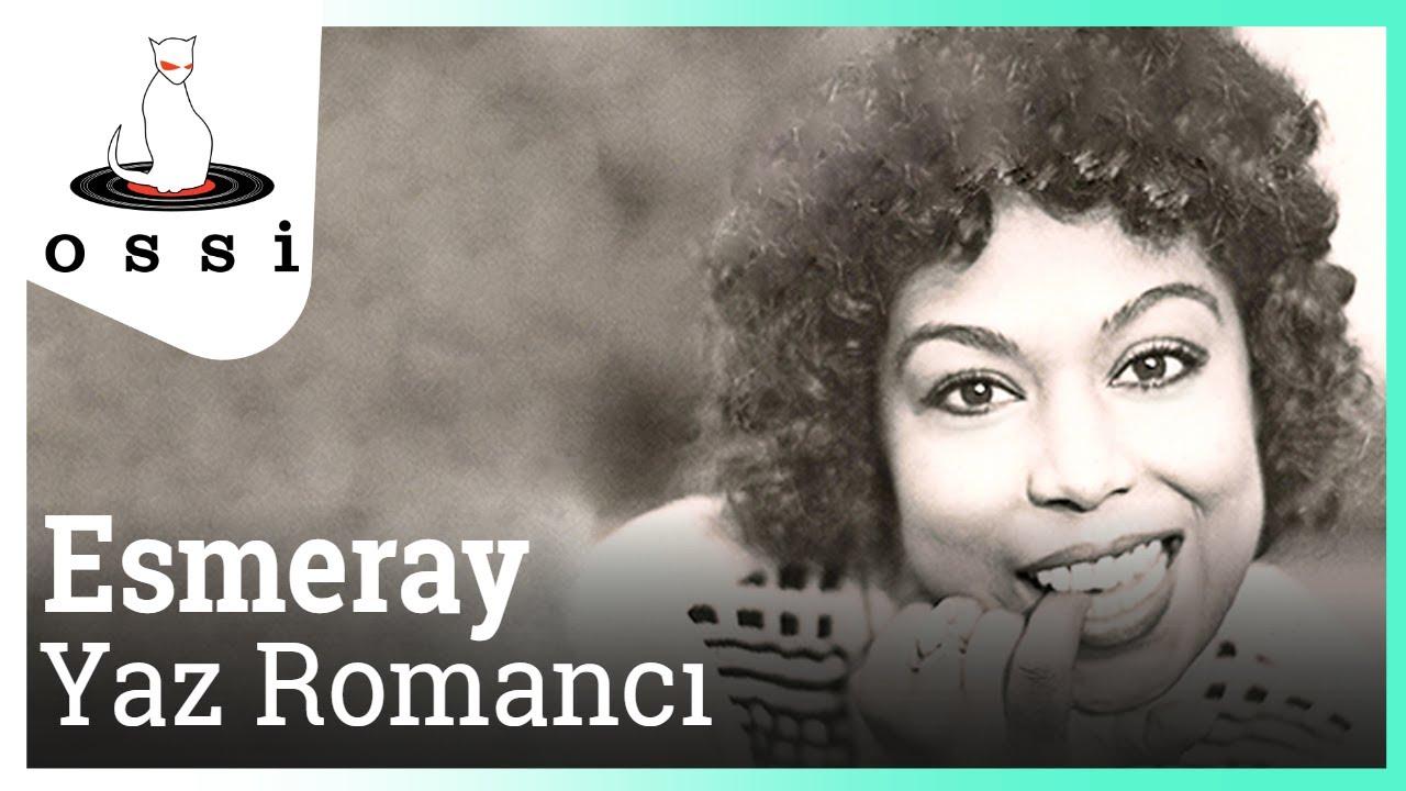 Esmeray - Yaz Romancı
