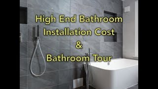 How much does a luxury bathroom renovation cost? Bathroom tour.