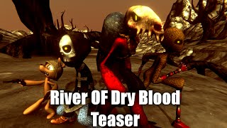 River Of Dry Blood Teaser HD