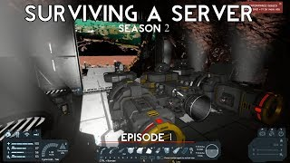 Space Engineers: Surviving a Server: Season 2: Episode 1