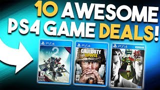 10 AWESOME PS4 Game Deals Available RIGHT NOW! (Best Playstation 4 Games Deals)