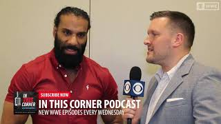 WWE superstar Jinder Mahal shares with Brian Campbell his inspirational comeback story and WWE title reign. Subscribe to In This Corner Podcast for your ...