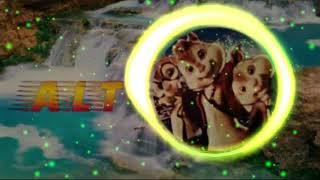 Alvin And The Chipmunks Ver Hollows(EdgerJr, Bloom&Bridge) #ALT Music-Player