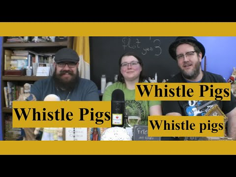 Bonus Episode: From Whistle Pig Extravaganza!