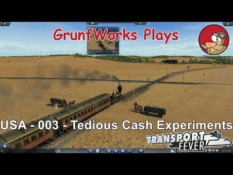 Transport Fever - USA - 003 - Tedious Cash Experiments - Let's Play