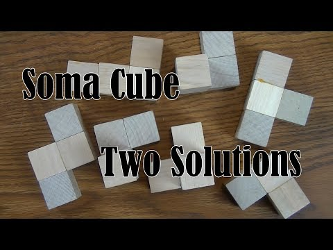 Soma Cube: Two Solutions