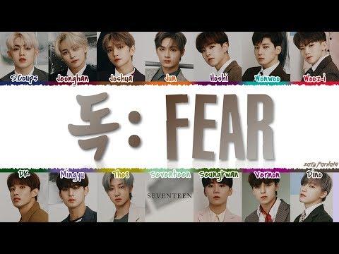 SEVENTEEN 세븐틴 - &39;독 : Fear&39;  Color CodedHanRomEng