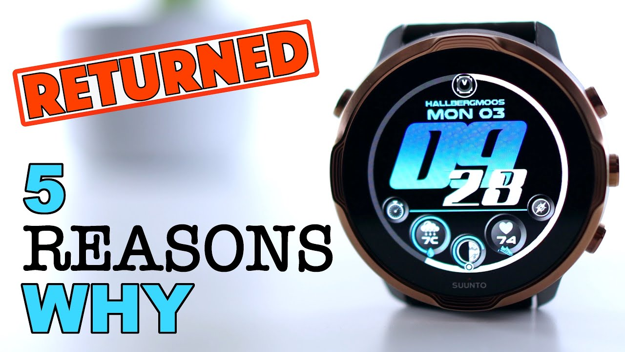 SUUNTO 7 - RETURNED - 5 Reasons Why! (Not what you expect)