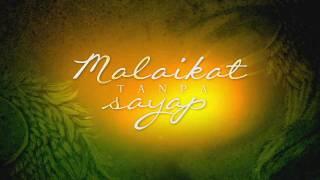 """Video Malaikat Tanpa Sayap - TVC 60"""" download MP3, 3GP, MP4, WEBM, AVI, FLV Juli 2018"""