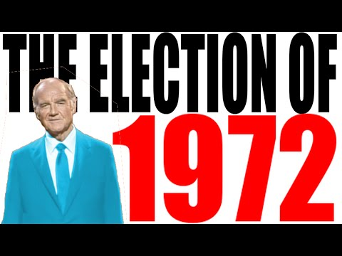 The 1972 Election Explained