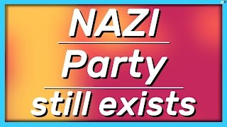 Why the NAZI party in GERMANY is not forbidden...