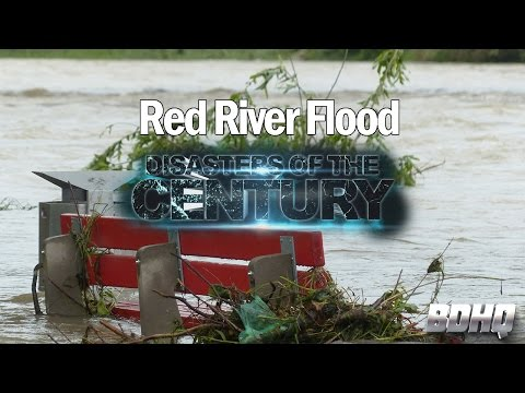 Red River Flood - Disasters of the Century