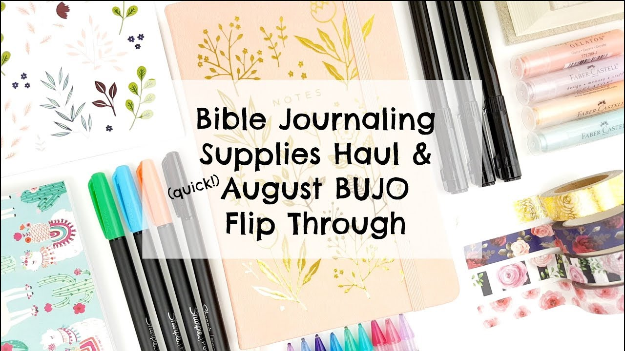 Bible Journaling Supplies Haul, New Bullet Journal & August BUJO Flip  Through (quick!)