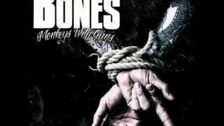 The Bones - One Louder