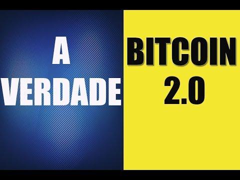 BITCOIN 2.0  A VERDADE REVELADA