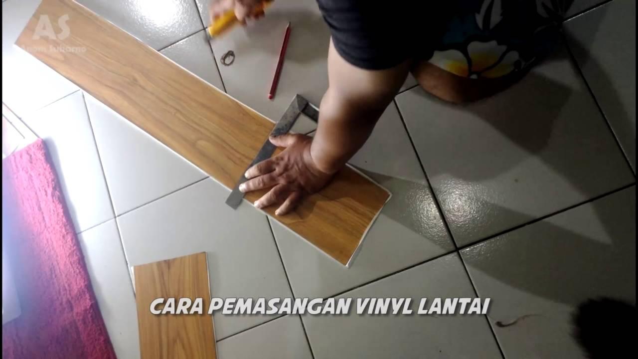 Cara Pemasangan Lantai Vinyl Motif Kayu