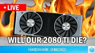 Live: RTX 2080 Ti 48 Hour Stress Test, Will Our FE Card Die?