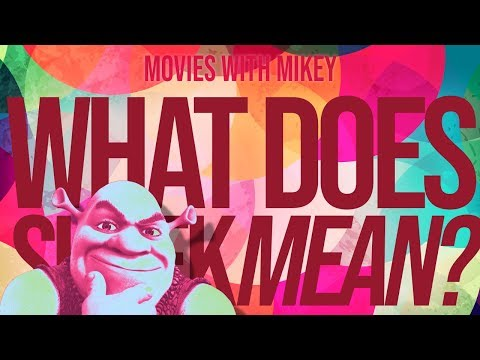 What Does Shrek Mean? - Movies With Mikey
