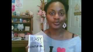 Book Review: 10 Easy Steps To Go Natural Without Cutting Your Hair Off! Thumbnail