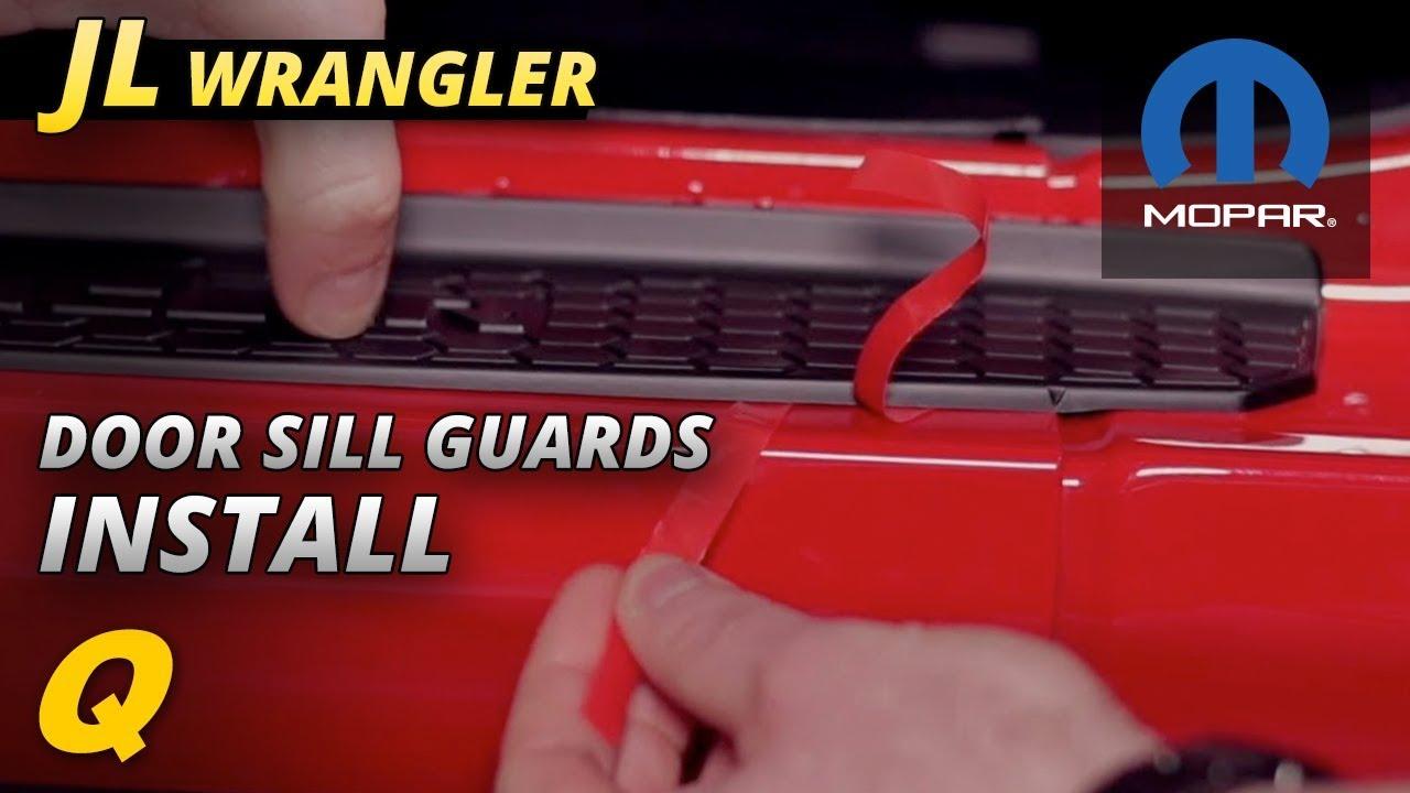 How To Install Mopar Door Sill Guards For 2018 Jeep Wrangler Jl