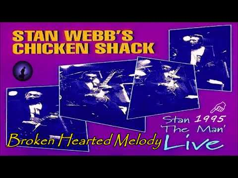 Stan Webb΄s Chicken Shack - Broken Hearted Melody [Live] (Kostas A~171)
