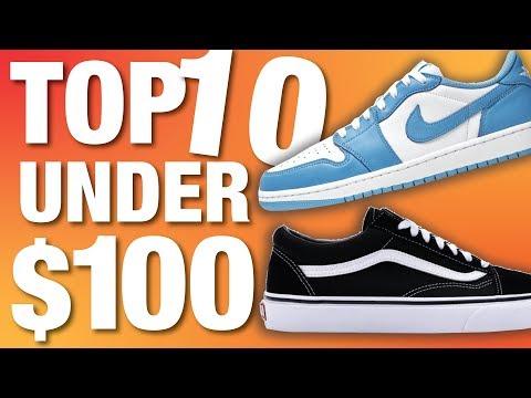 TOP 10 BEST Sneakers Under $100 Of 2019