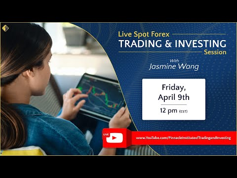 The Forex Markets with Jasmine Wang: April 9th , 2021