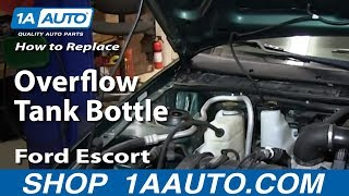 How To Replace Cracked Leaking Radiator Overflow Tank Bottle 1998-03 Ford Escort