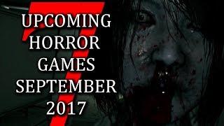 7 upcoming horror games september 2017