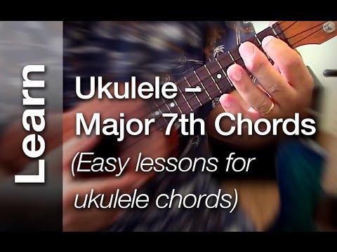 Ukulele Major 7th Chords Easy Lessons For Ukulele Chords Youtube