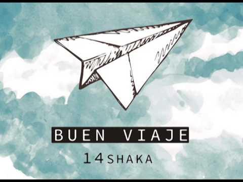 14shaka - Buen Viaje  [[full album]]