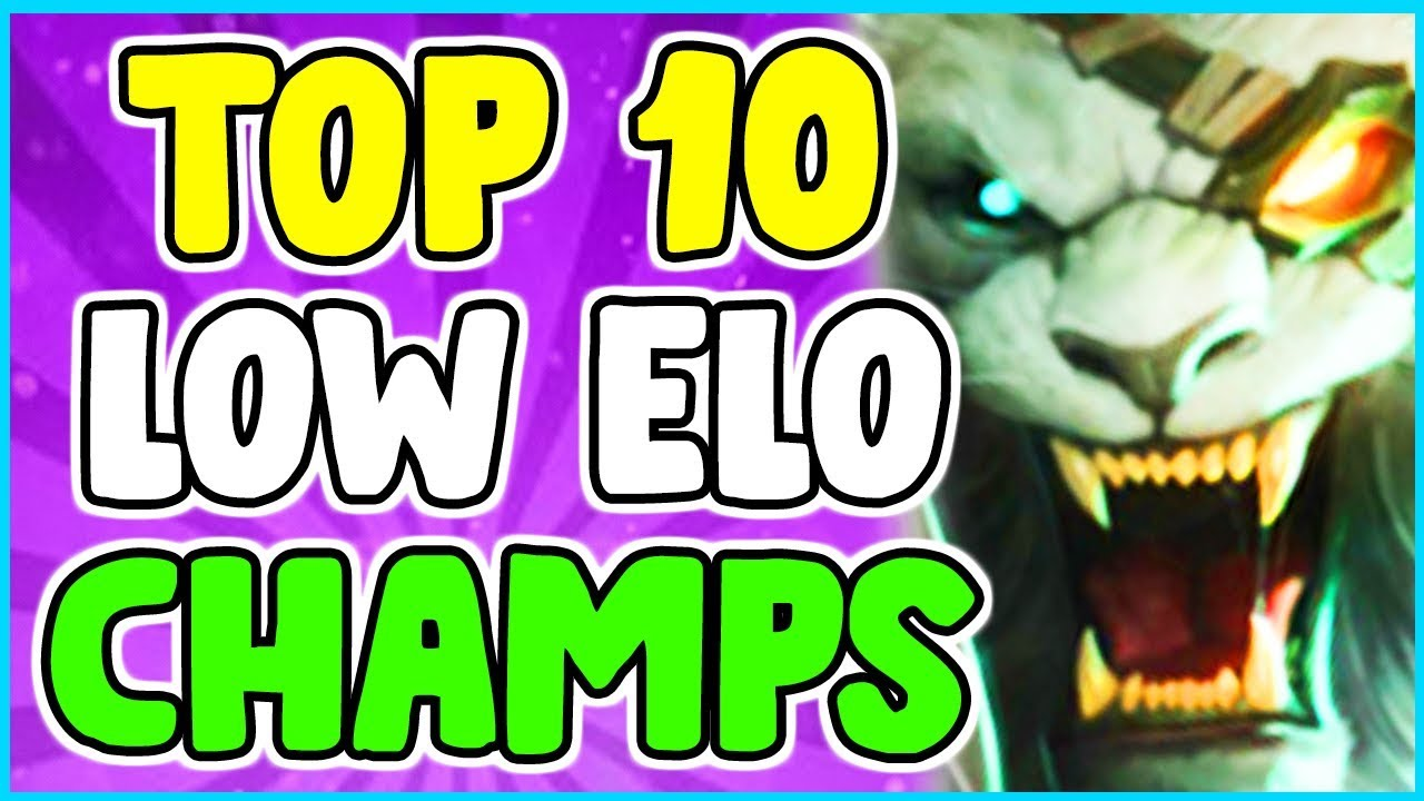 Top 10 Best Champions To Carry Low Elo Escape Iron Bronze Silver Gold League Of Legends S10 Youtube