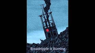 Broadripple Is Burning - Margot & the Nuclear So & So