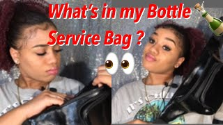 Bottle Girl/Services : whats in my bag | must haves |what I take with me every night to work
