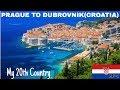 E-1 CR🇭🇷| PRAGUE TO DUBROVNIK (CROATIA)| ATLAS BUS | BUDGET HOTEL | 20TH COUNTRY| हिंदी